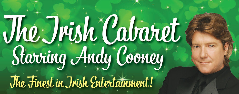 The Irish Cabaret! Starring Andy Cooney