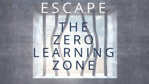 Zero Learning Zone