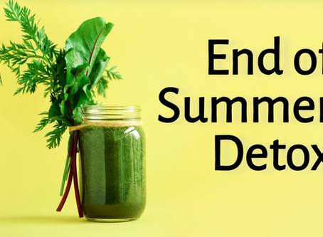 End of Summer Detox