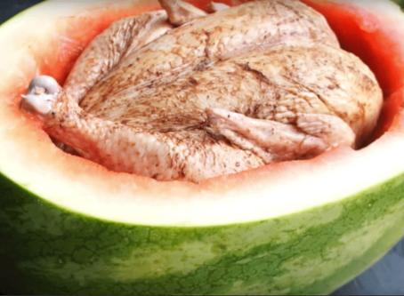 Cook a Chicken in a Watermelon?