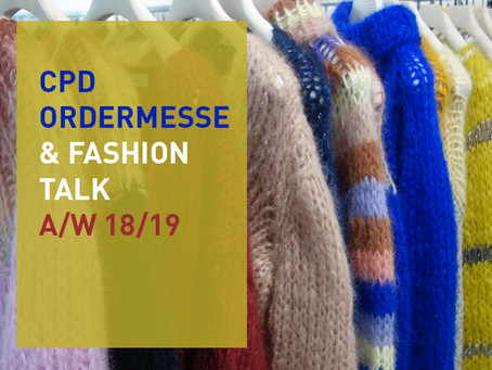 CPD Ordermesse & Fashion Talk