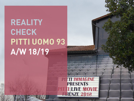 Reality Check – Pitti Uomo 93