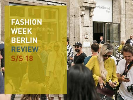 Fashion Week Berlin Review S/S 18