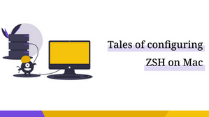 Tales of configuring ZSH on Mac