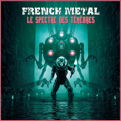 FRENCH METAL - LE SPECTRE DES TÉNÈBRES (DOUBLE CD COMPILATION)