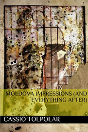 Moldova Impressions (and Everything After) by Cassio Tolpolar