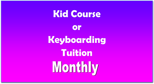 Kid Course or Keyboarding  - Monthly