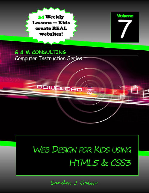 Web Design for Kids Using HTML5 & CSS3