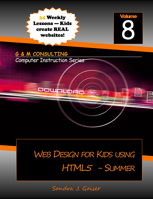 Web Design for Kids Using HTML5 - Summer