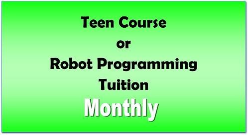 Teen Course or Robot Programming Tuition - Monthly