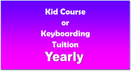 Kid Course or Keyboarding  - Yearly