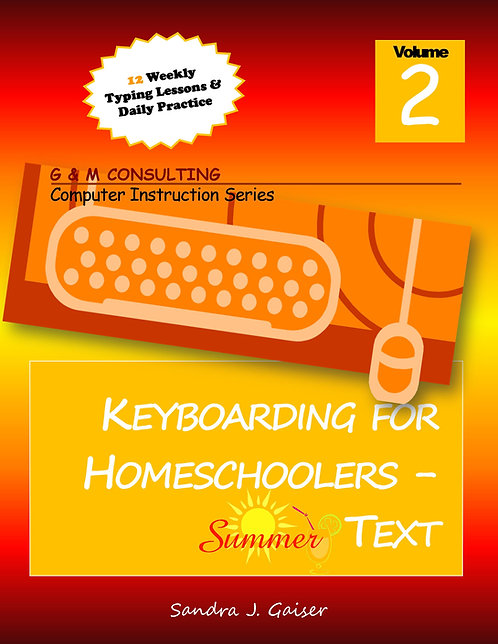 Keyboarding for Homeschoolers - Summer