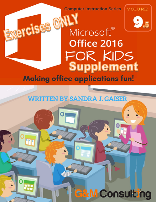 Microsoft Office 2016 for Kids Supplement