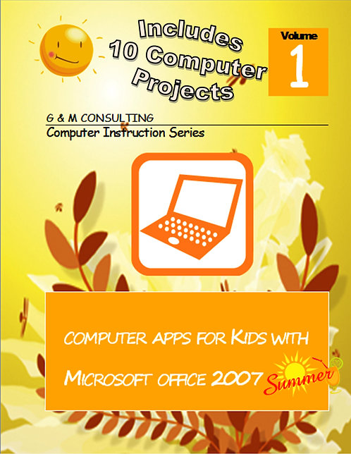Computer Apps for Kids MS Office 2007 - Summer