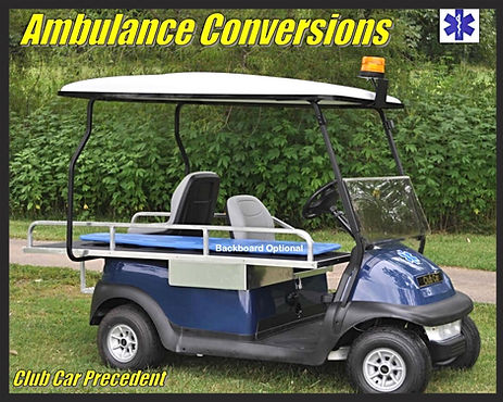 precedent EMT Emergency Medical Vehicles   Golf Cart ambulance