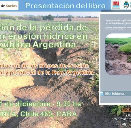 """Presentación del Libro """"Estimación de la Pérdida de Suelo por Erosión Hídrica en la República Argent"""