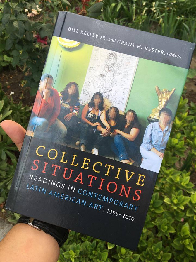 """Collective Situations: Readings in Contemporary Latin American Art, 1995–2010"""