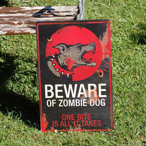 Plaque Beware of Zombie Dog