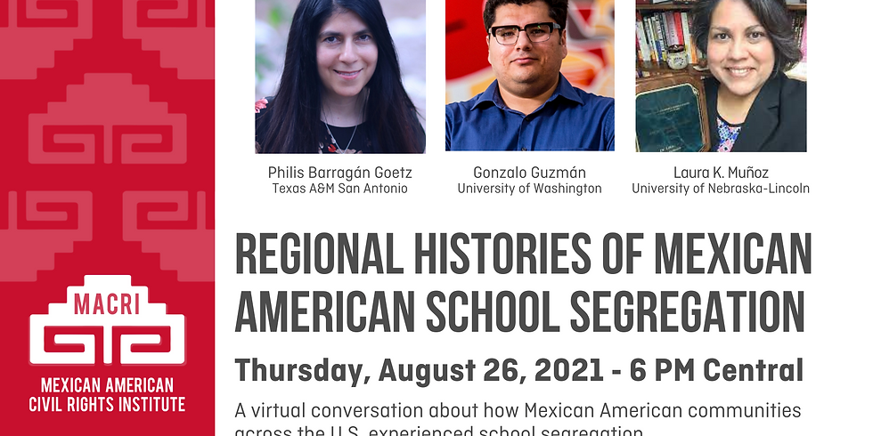 Regional Histories of Mexican American School Segregation