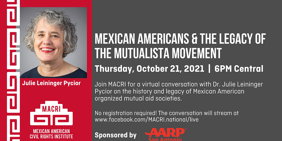 Mexican Americans & the Legacy of the Mutualista Movement