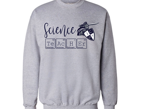 Science Teacher Grey Sweatshirt