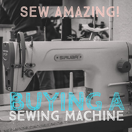 BUYING A SEWING MACHINE.jpg