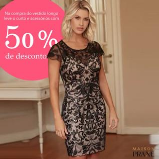 Vestido curto com 50% de desconto na compra do vestido longo - Praxe Batel