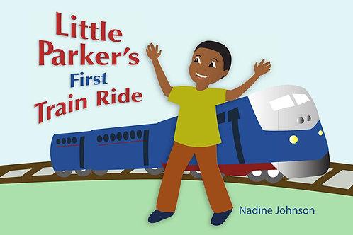 Little Parker's First Train Ride E-book