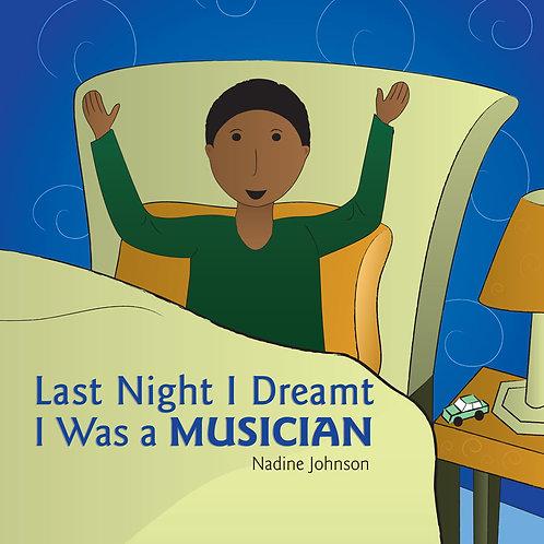 Last Night I Dreamt I Was a Musician