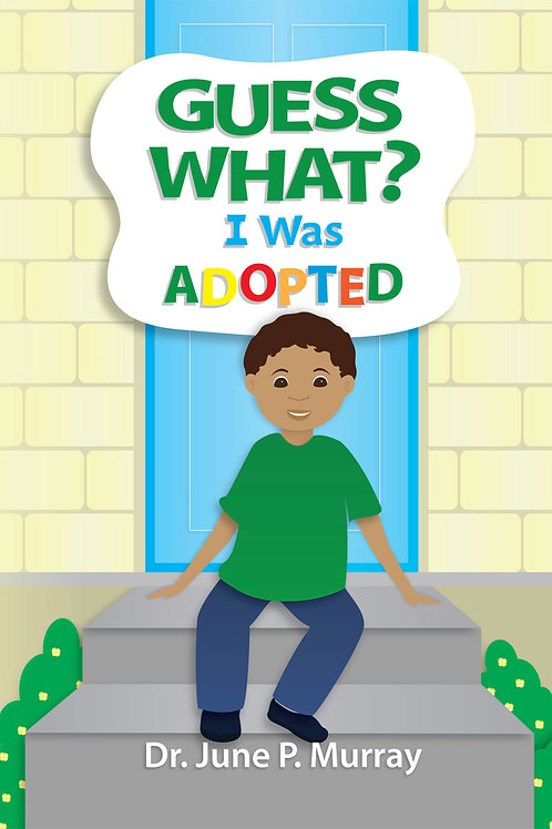 Guess What? I Was Adopted