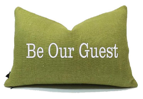 BE OUR GUEST Embroidered Pillow Cover