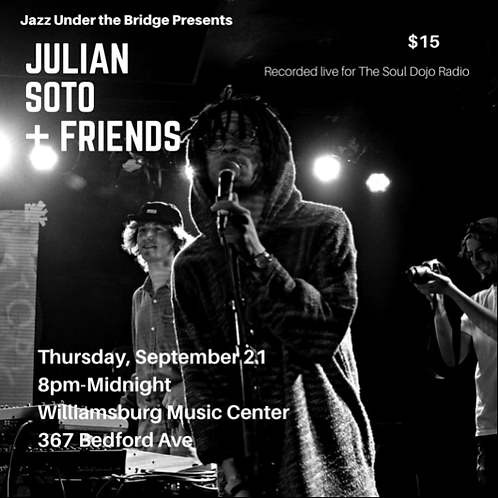 9/21 Julian Soto + friends @ WMC