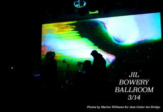 JIL - Bowery Ballroom 3/14