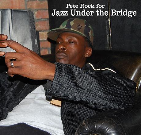 Pete Rock for Jazz Under the Bridge