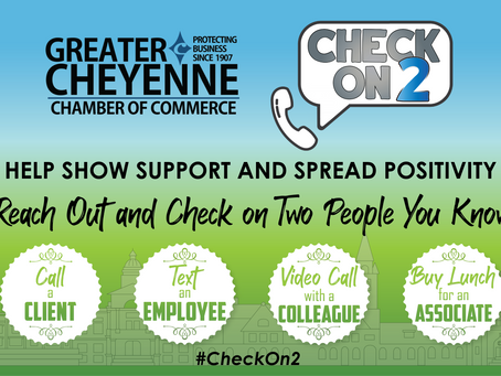 The Greater Cheyenne Chamber of Commerce challenges local businesses with Check On 2 campaign