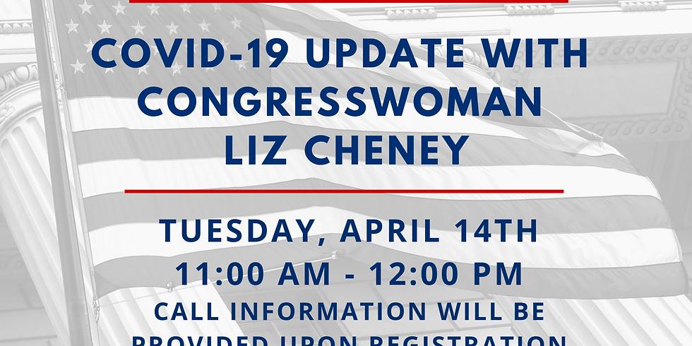 COVID-19 Update with Congresswoman Liz Cheney