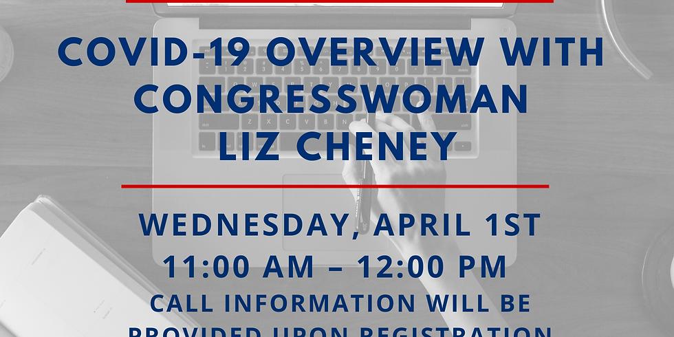 COVID-19 Overview with Congresswoman Liz Cheney