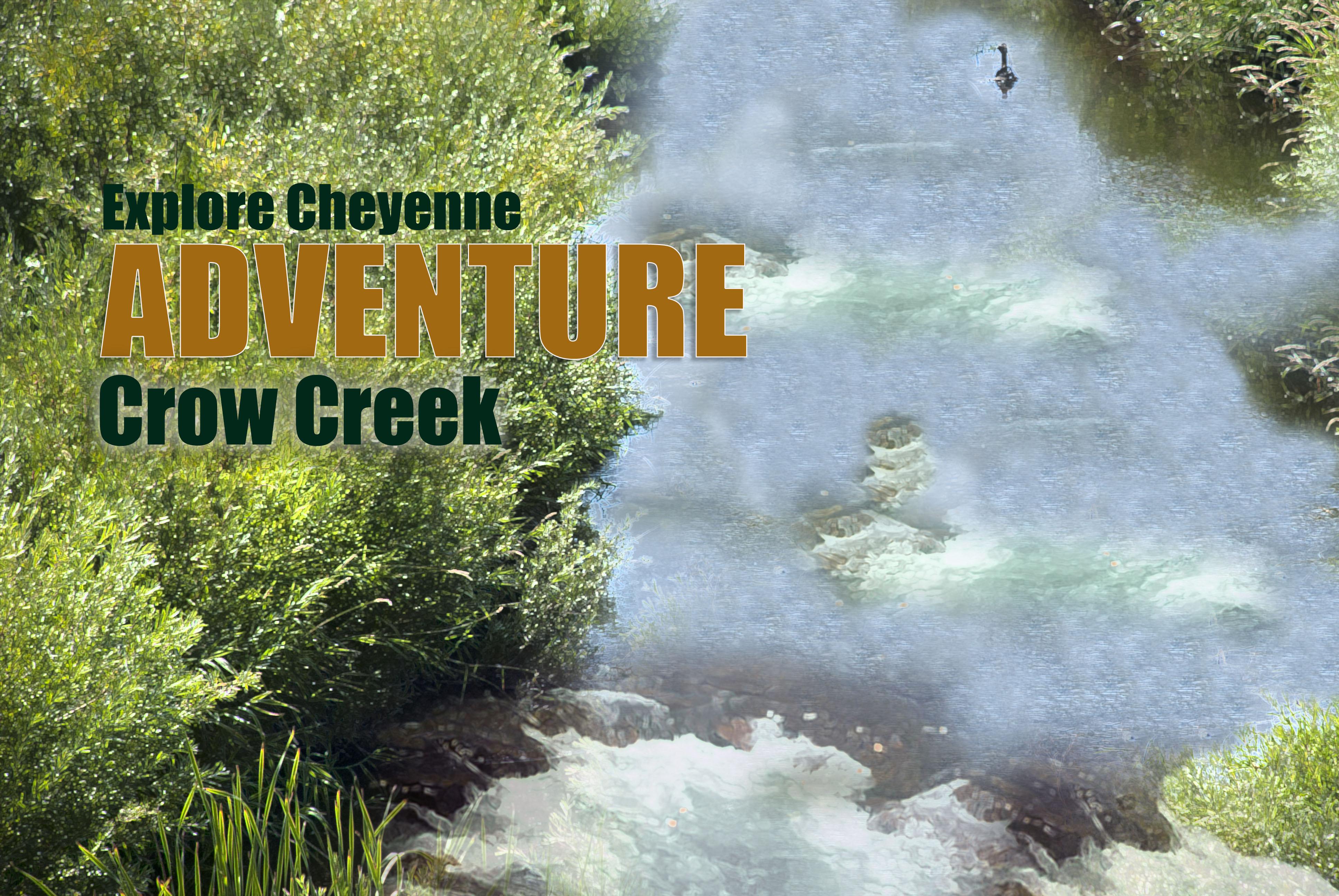 Adventure Crow Creek