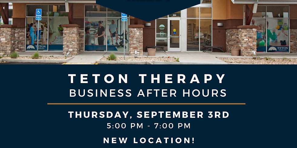 Business After Hours: Teton Therapy