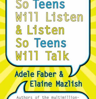 Book Review: How to Talk So Teens Will Listen