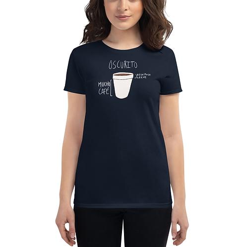 Mucho Café, Bien Poca Leche Women's T-shirt
