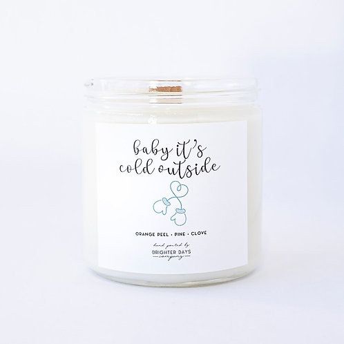 Candles: Baby Its Cold Outside