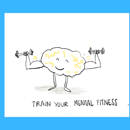 Building mental fitness in the new now (2nd instalment)