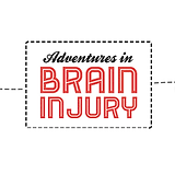adventures in brain injury.png