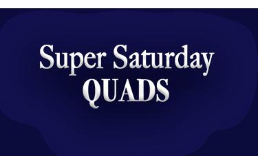 August 7, 2021 Super Saturday Quads - The Results
