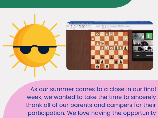 Week Nine - Virtual Summer Scholastic Chess Camp