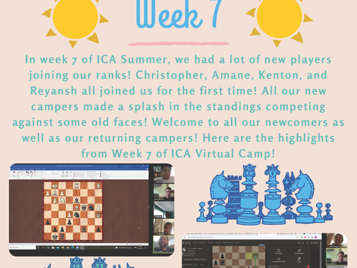 Virtual Summer Chess Camp Week Seven - The Report