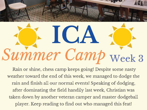 Teaneck Summer Chess Camp, Week Three Report