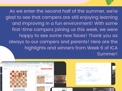 Virtual Summer Chess Camp Week Six - The Report