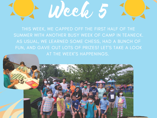 ICA Teaneck Summer Chess Camp - Week Five Report
